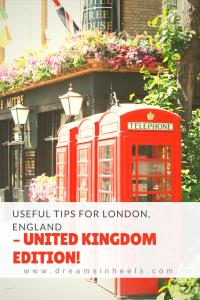 Useful Tips For London England