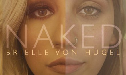 'American Idol' 11 Semifinalist, Pop Singer-Songwriter Brielle Von Hugel empowers women with her latest song, Naked