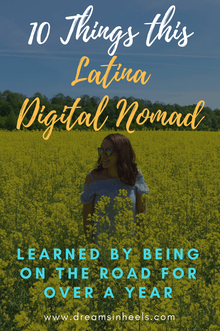 10 things this Latina Digital Nomad learned by being on the road for over a year