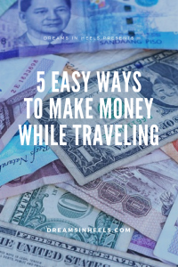 5 Easy ways to make money while traveling!