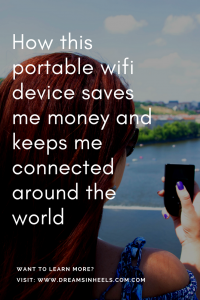 How this portable wifi device saves me money and keeps me connected around the world