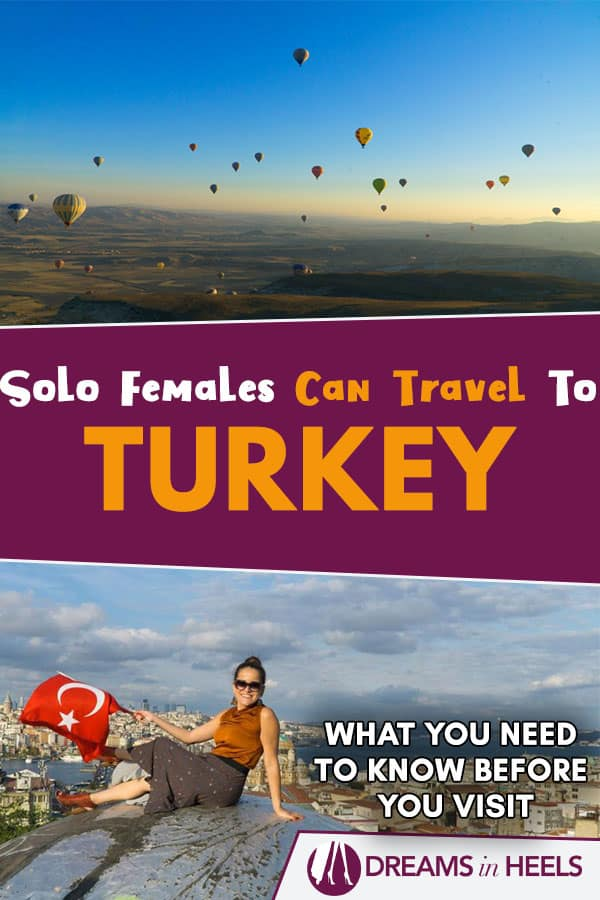 Solo Female Travel in Turkey Guide - What you need to know before you visit