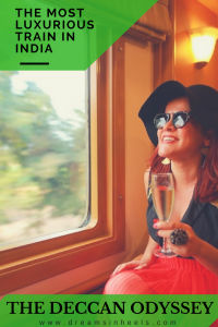 8 days/7 nights living lavishly on a royal train - The Deccan Odyssey - the most luxurious train in India