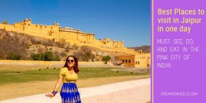 Best Places to visit in Jaipur in One day – Must see, do, and eat in The Pink City of India!