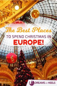 Best places to spend Christmas in Europe - Must see places in Europe in Winter!