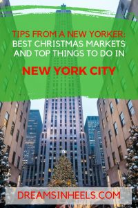 Tips from a New Yorker: Best Christmas Markets in New York City, Where to Stay and Top Things to do during your winter holiday in NYC!