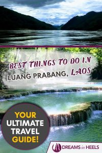 Best Things to do in Luang Prabang, Laos - Your Ultimate Travel Guide!