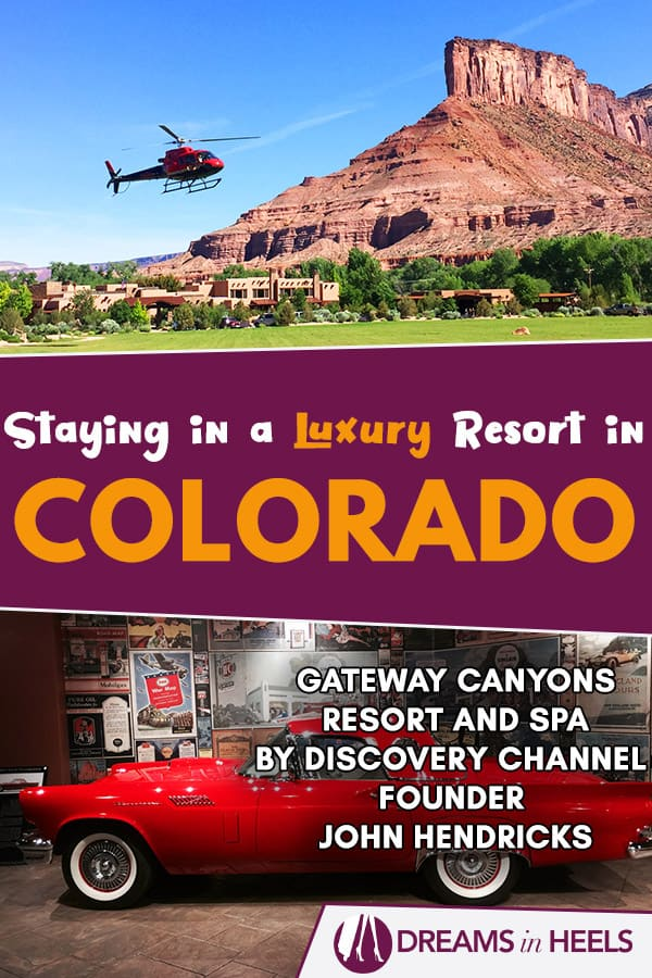 Staying in a Luxury Resort in Colorado: Gateway Canyons Resort and Spa by Discovery Channel Founder, John Hendricks