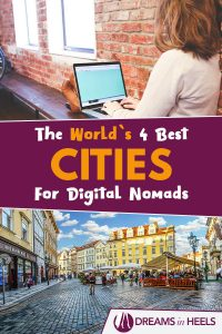 Wherever I May Roam: The World's 4 Best Cities for Digital Nomads