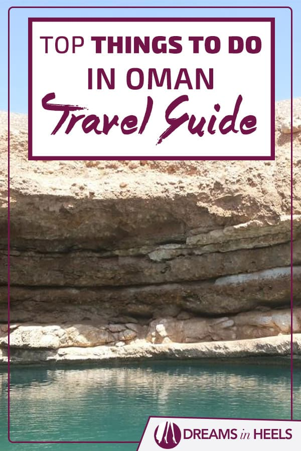 Top Things To Do in Oman travel guide: A 5-day itinerary across Northern Oman