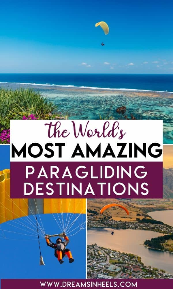 The World's Most Amazing Paragliding Destinations