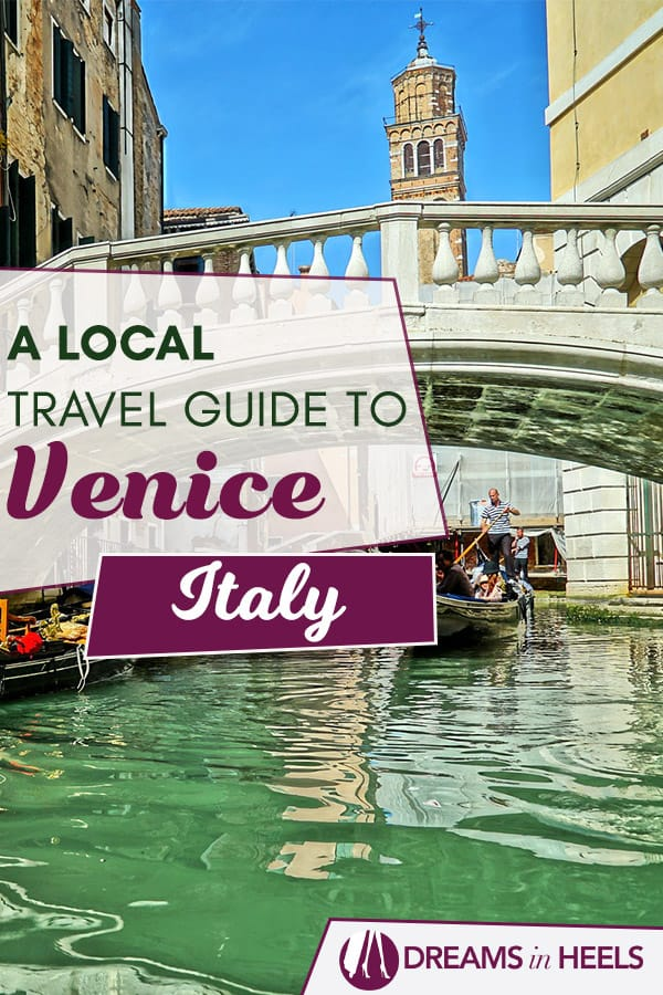 What to do in Venice – A Travel guide with the top things to do in Venice Italy including highlights + off the beaten path tips!