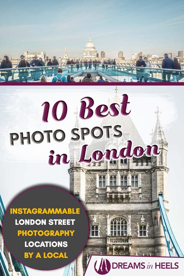 Best Photo Spots in London - Instagrammable Street Photography locations by a local