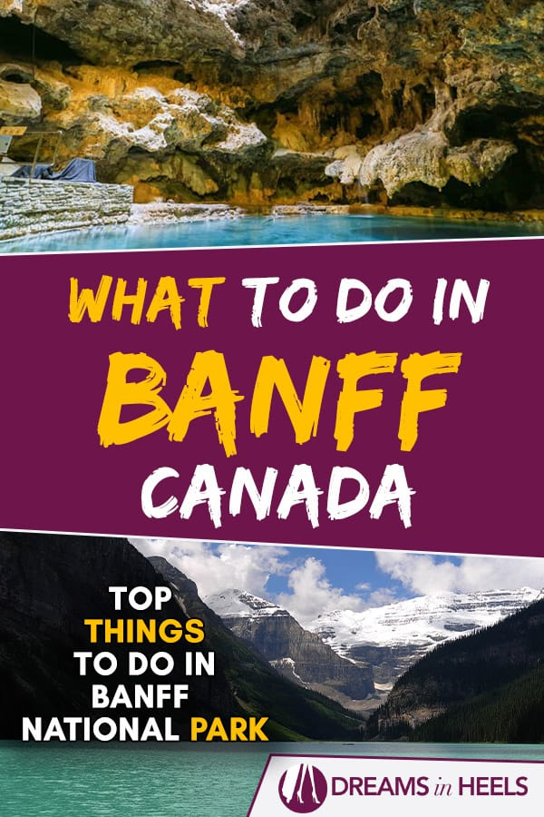 What to do in Banff: Top 10 Things To Do In Banff National Park in Canada
