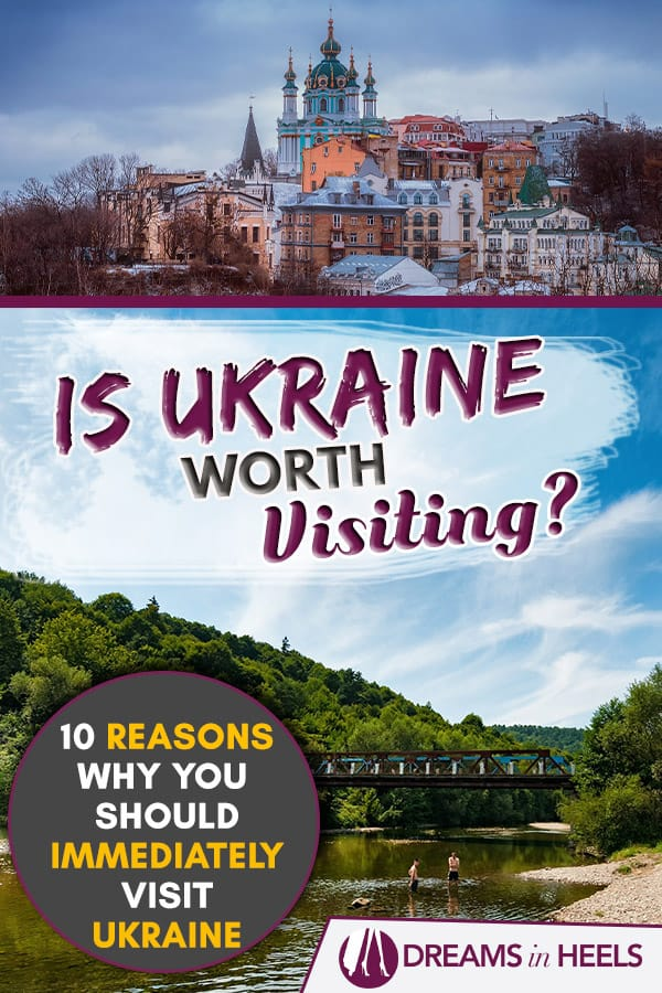 Many people asked me on a regular basis, is Ukraine worth visiting? The answer is totally! When I first got invited to visit Ukraine, I did not think much of it since it was not on the top list of places that I wanted to visit. However, I always like to take a chance, even if I\'ve heard conflicting information in the media. I am all about embarking on new journeys of adventure off-the-beaten-path. Here is why you should immediately visit #Ukraine. #Ukrainian #Europe