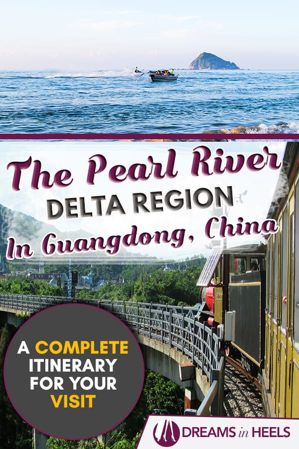 A complete itinerary for the Pearl River Delta region in Guangdong province, China