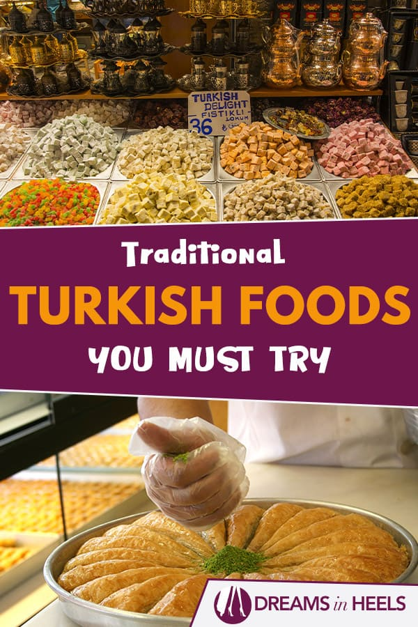 What to eat in Turkey: Traditional Turkish Foods you must try!