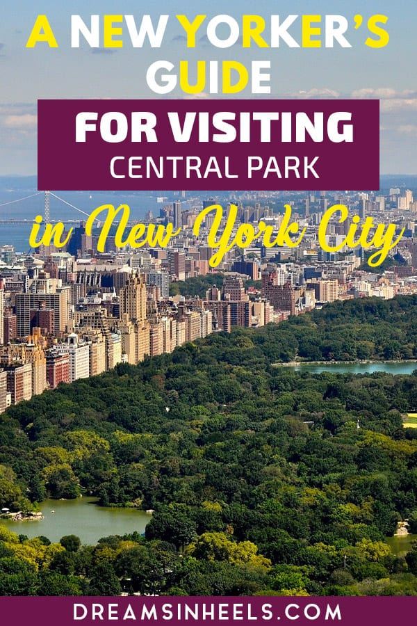 a-new-yorkers-guide-for-visiting-central-park-in-new-york-city
