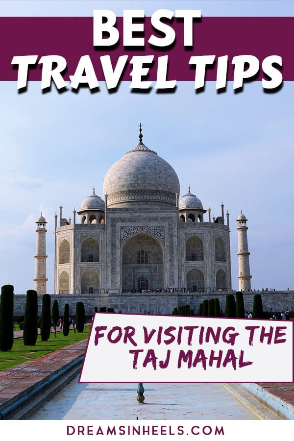 Best-travel-tips-for-Visiting-the-taj-mahal-in-India