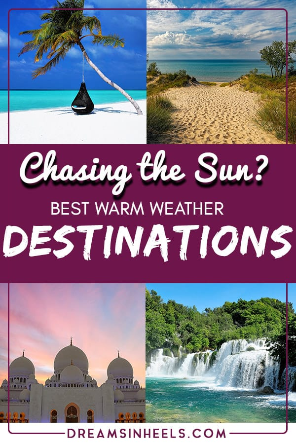 For some, a holiday just isn't a holiday without plenty of sun. The good news is that there\'s always somewhere in the world where it\'s sunny. Here are some of the best warm weather destinations for sun seekers, month by month. Let\'s go chasing the sun around the world to find the hottest sunny vacation spots. #warmweather #destinations #chasingthesun