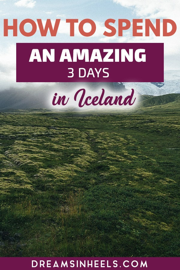 how-to-spend-an-amazing-3-days-in-iceland