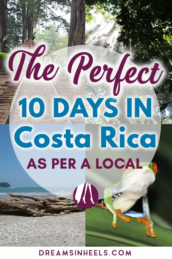 the-perfect-10-days-in-costa-rica-as-per-a-local