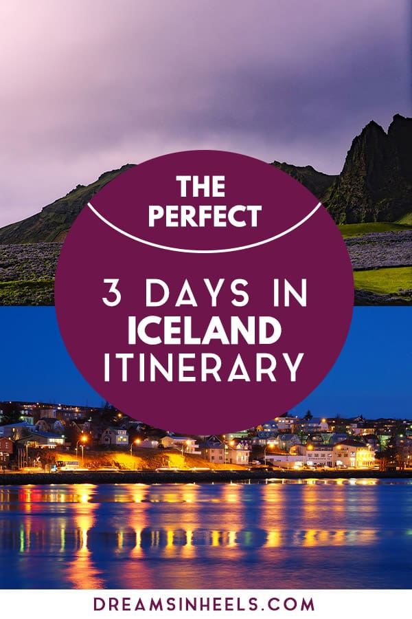 the-perfect-3-days-in-iceland-itinerary