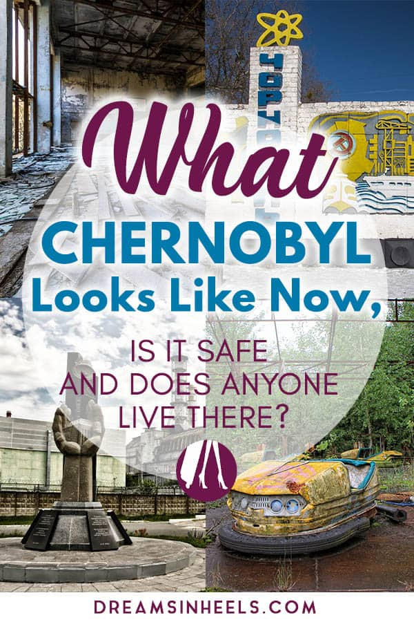 what-chernobyl-looks-like-now-is-it-safe-and-does-anyone-live-there
