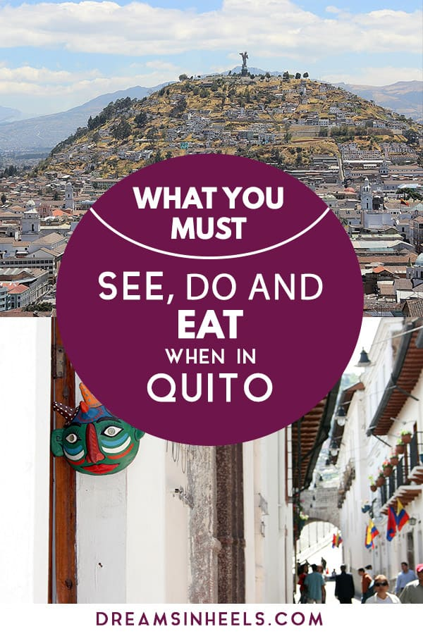 what-you-must-see-do-and-eat-when-in-quito