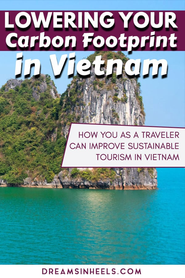 Lowering-your-carbon-footprint-in-Vietnam-How-you-as-a-traveler-can-improve-sustainable-tourism-in-Vietnam-Southeast-Asia