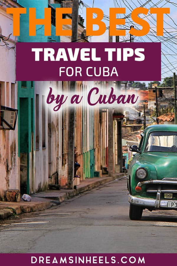 the-best-travel-tips-for-cuba-by-a-cuban