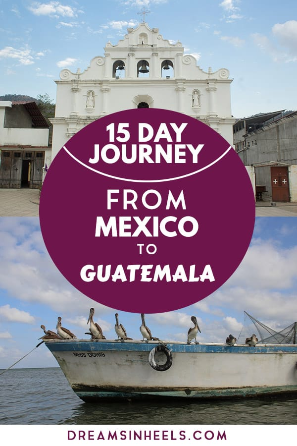 15-day-journey-from-mexico-to-guatemala
