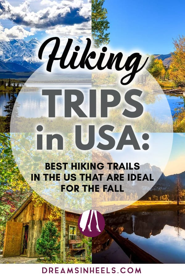 Searching for the best hiking destinations in the US? We got you covered with this list of some of the best #hikingtrails in the US! These wonderful #hikingtrips, also happen to be perfect for the Fall! Fall can be the best time to go #hiking in the #USA. It is a good time of year weather-wise for taking to the hills, of course, the views in Fall can be stunning, and there\'s nothing like breathing in the beautiful clean, crisp air! #falltravel #autumntravel #outdoor #USAtravel