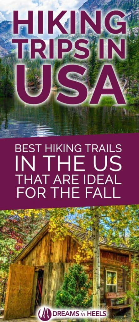 Hiking trips in USA - Best hiking trails in the US that are ideal for the Fall