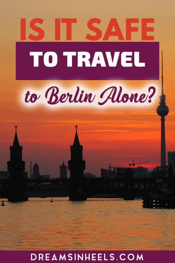 Is-it-safe-to-travel-to-Berlin-alone
