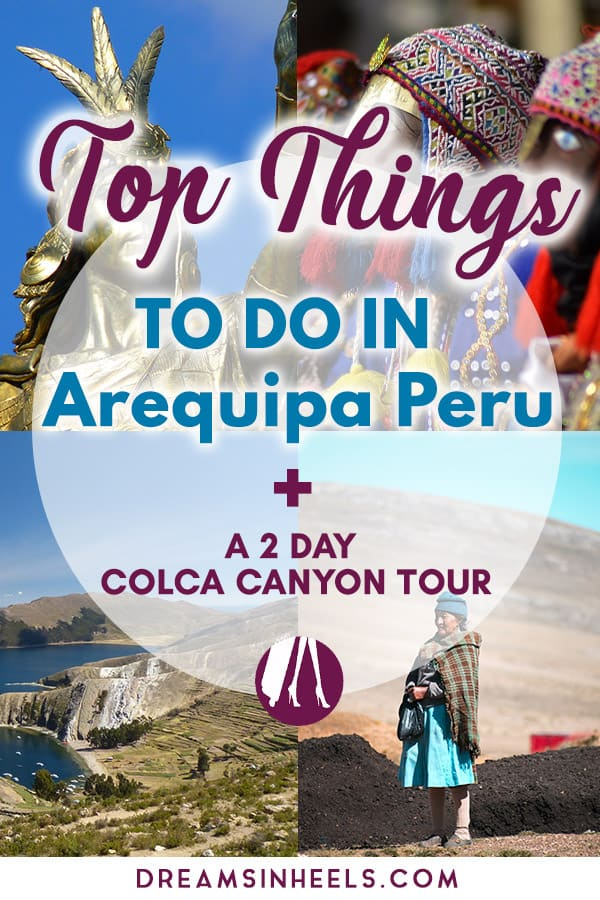 Top-things-to-do-in-Arequipa-Peru+A-2-day-Colca-Canyon-tour