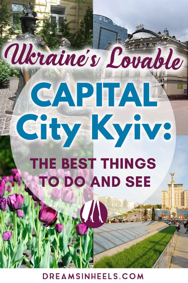 Ukraine's-Lovable-Capital-City-Kyiv-The-best-things-to-do-and-see