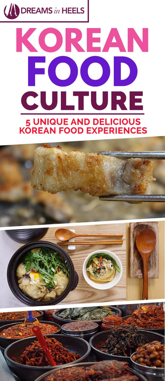 South Korean food culture has suddenly taken over every trendy food scene in many cities around the world. You may have noticed a few more pop up in your neighborhood in the past few years. Check out these 5 unique & delicious Korean food experiences you must not miss in South Korea. You will thank me for this! #Koreanfood #Southkorea #korean #foodculture #asianfood #koreanbbq