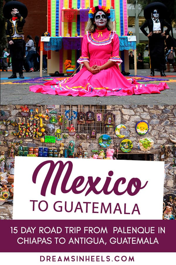 mexico-to-guatemala-15-day-road-trip-from-palenque-in-chiapas-to-antigua-guatemala
