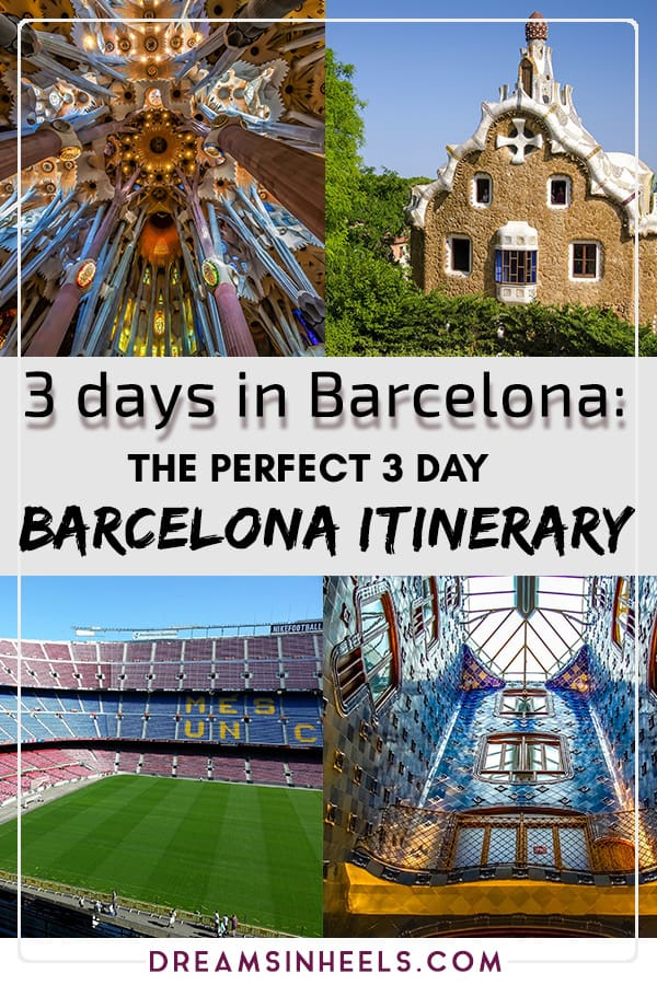 3 days in Barcelona- The perfect 3 day Barcelona itinerary
