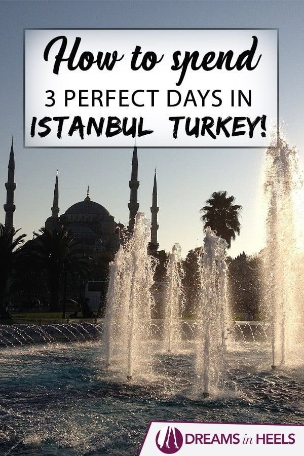 How-to-spend-3-perfect-days-in-Istanbul-Turkey