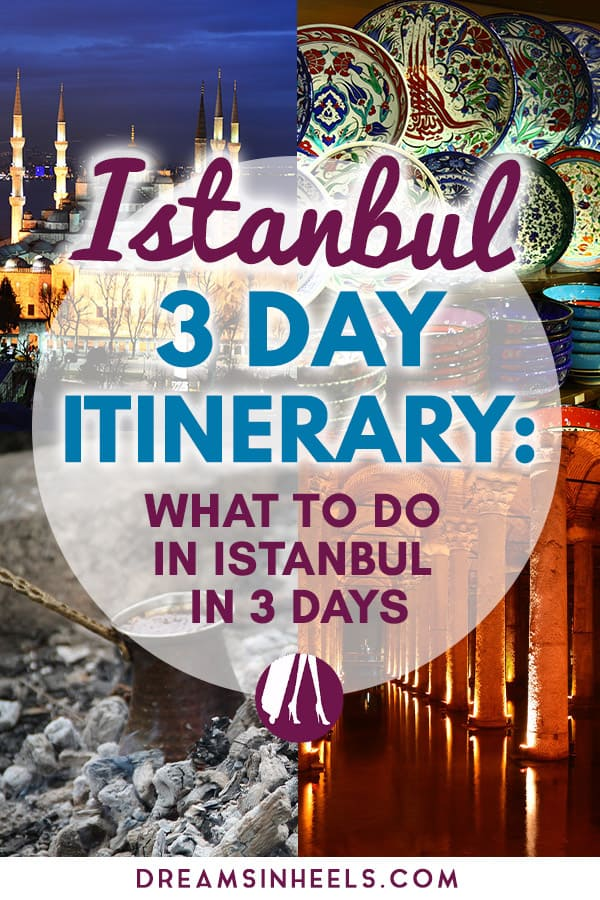Istanbul-3-day-itinerary-What-to-do-in-Istanbul-in-3-days