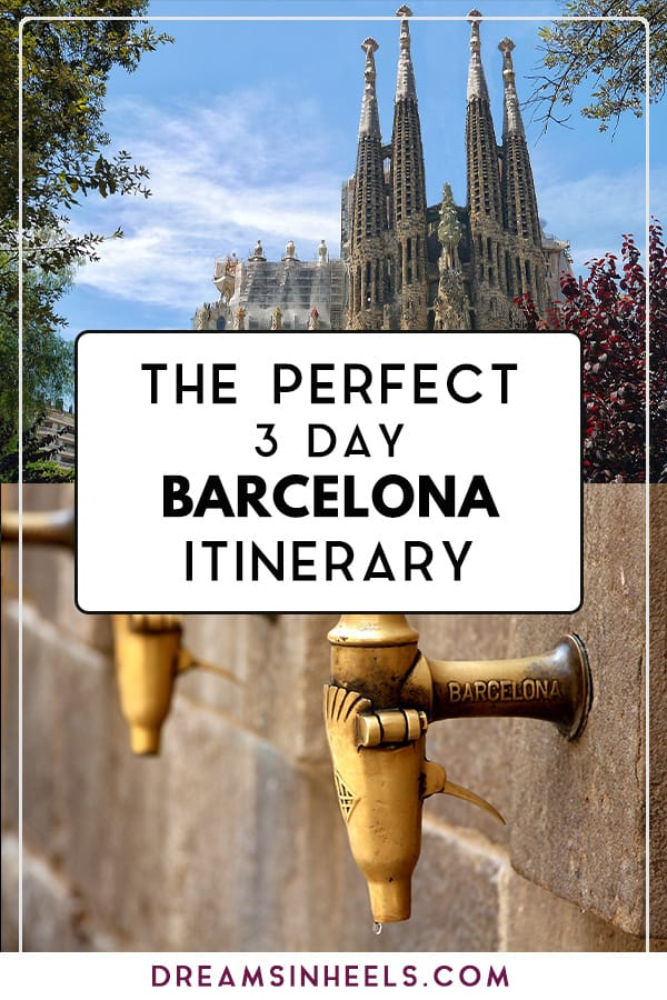 The perfect 3 day Barcelona itinerary