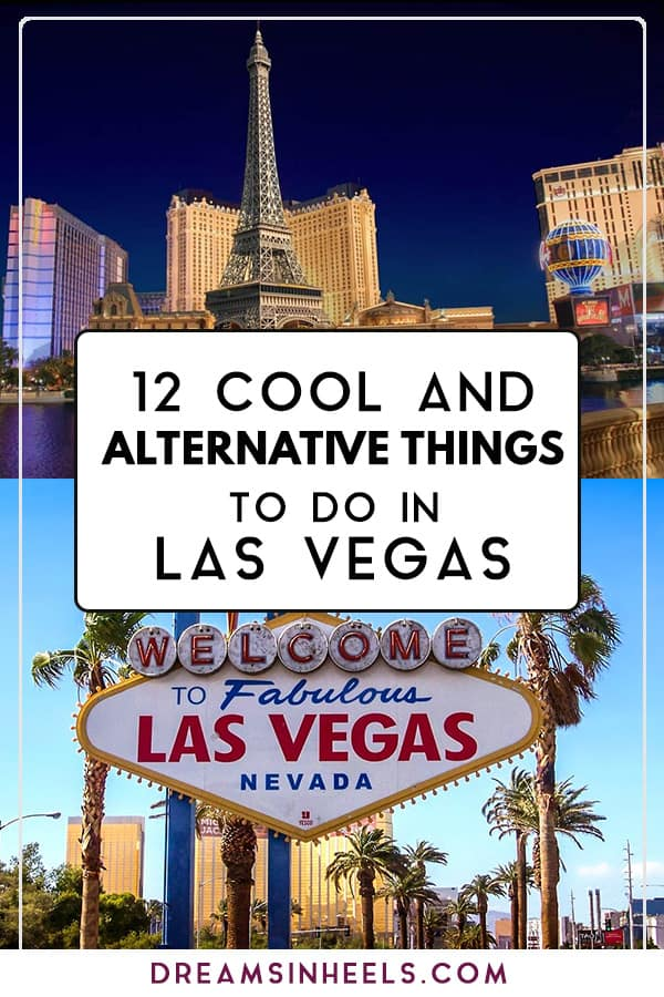 12 cool and alternative things to do in Las Vegas