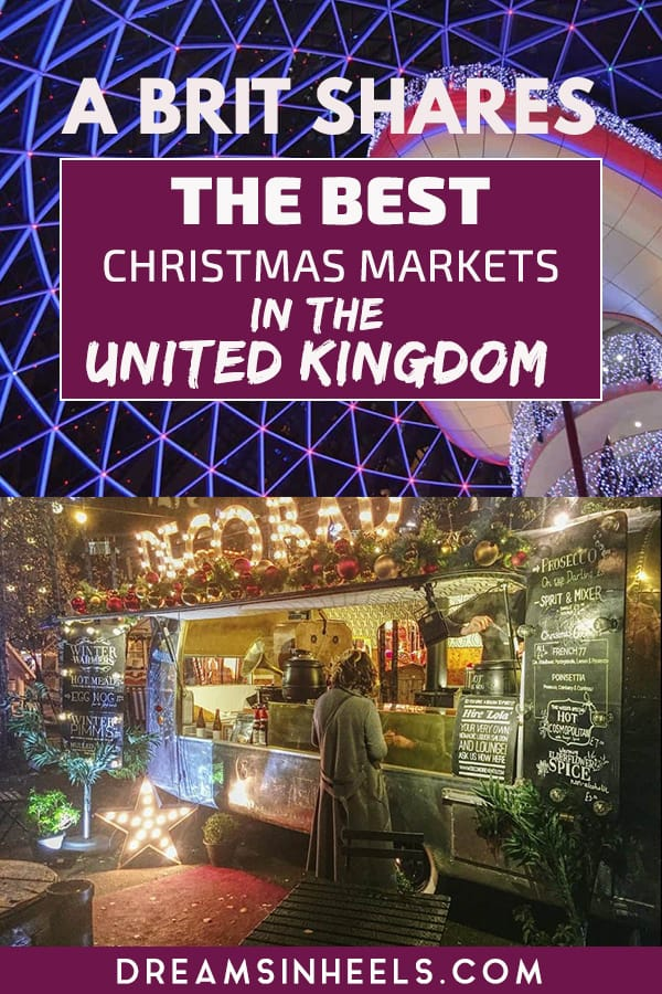 A Brit shares the Best Christmas markets in the UK