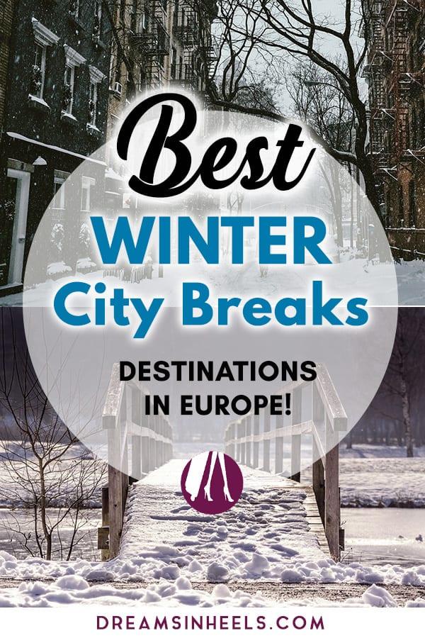 Best Winter City Breaks Destinations in Europe