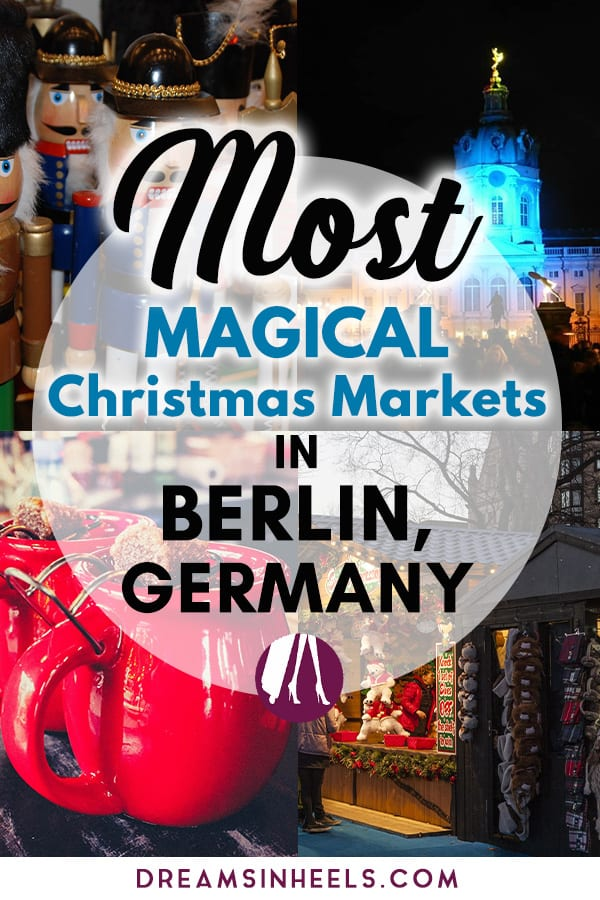 Most magical Christmas markets in Berlin, Germany