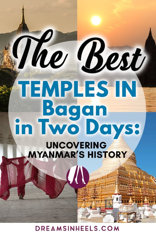 The Best Temples in Bagan in Two Days- Uncovering Myanmar's History