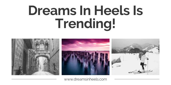 dreams in heels is trending (1)