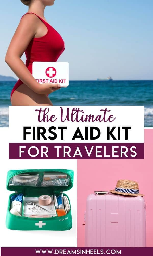 The Ultimate First Aid Kit for Travelers